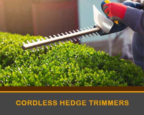 Cordless Hedge Cutters